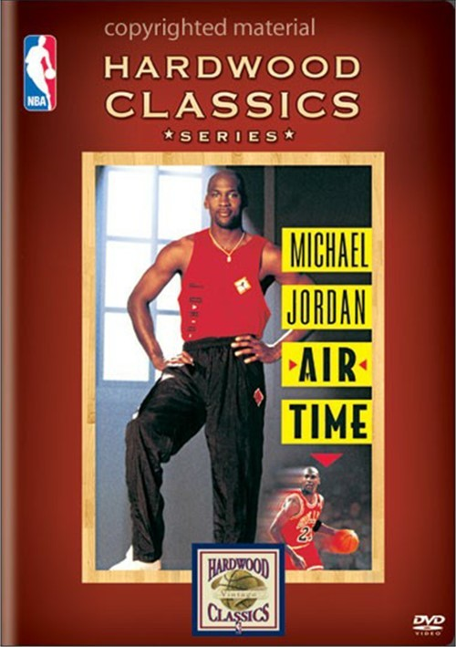 NBA Hardwood Classics: Michael Jordan - Air Time Movie