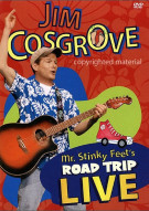 Jim Cosgrove: Mr. Stinky Feets Road Trip Live Movie