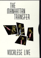 Manhattan Transfer, The: Vocalese Live Movie