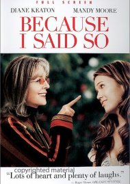 Because I Said So (Fullscreen) Movie