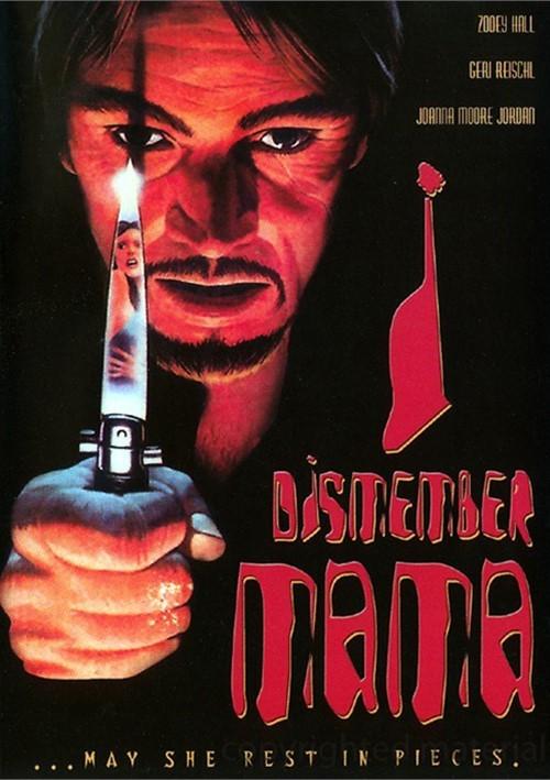 I Dismember Mama Movie