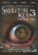Skeleton Key 3: The Organ Trail Movie