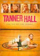 Tanner Hall Movie
