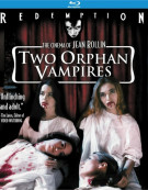 Two Orphan Vampires: Remastered Edition Blu-ray