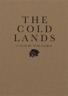 Cold Lands, The Movie