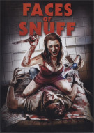 Faces of Snuff Movie