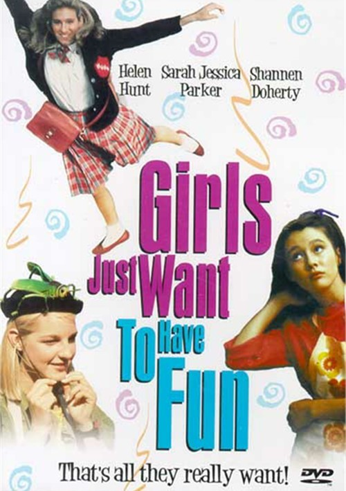 Girls Just Want To Have Fun Movie