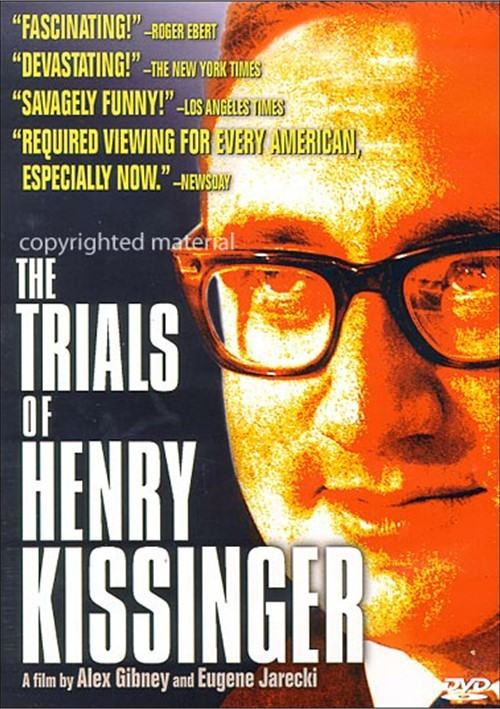 Trials Of Henry Kissinger, The Movie