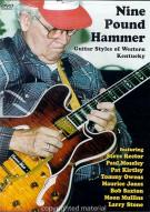 Nine Pound Hammer: Guitar Styles Of Western Kentucky Movie