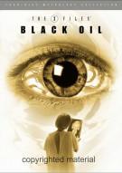 X-Files Mythology Volume 2: Black Oil Movie