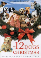 12 Dogs Of Christmas, The Movie