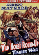 Wild Horse Round-Up / Timber War  Movie