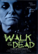 Walk Of The Dead Movie