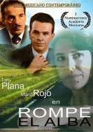 Rompe Del Alba Movie