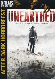Unearthed Movie