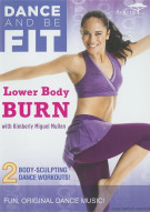 Dance And Be Fit: Lower Body Burn Movie