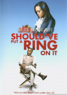 Shouldve Put A Ring On It Movie
