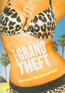 Grand Theft, The Movie