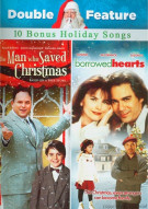 Borrowed Hearts / The Man Who Saved Christmas (Double Feature) Movie