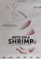 Ants on a Shrimp Movie