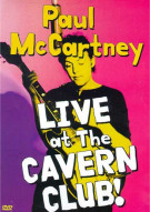 Paul McCartney: Live At The Cavern Club! Movie