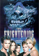 Frightening, The Movie