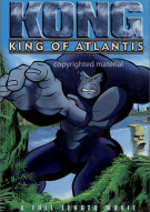 Kong: King Of Atlantis (Animated) Movie