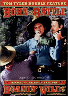 Born To Battle / Roamin Wild Movie