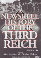 Newsreel History Of The Third Reich, A: Volume 6 Movie