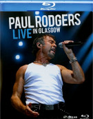 Paul Rodgers: Live In Glasgow Blu-ray