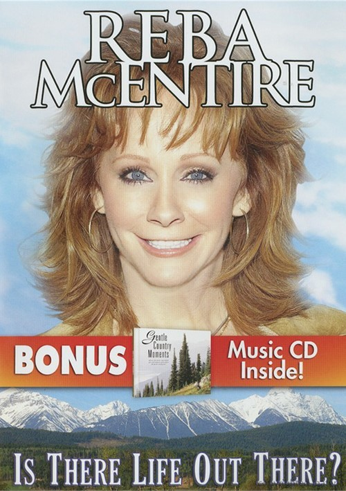 Reba McIntire: Is There Life Out There? Movie