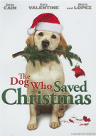 Dog Who Saved Christmas, The Movie