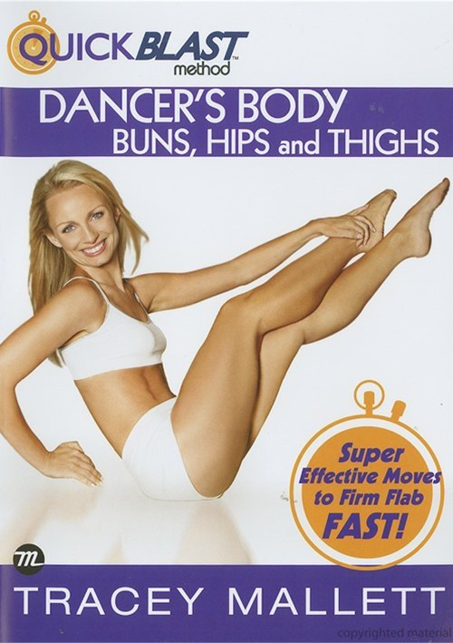 QuickBlast Method: Dancers Body - Buns, Hips And Thighs Movie