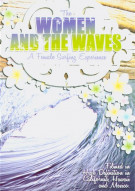 Women And The Waves, The Movie