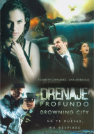 Drenaje Profundo (Drowning City) Movie