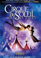 Cirque Du Soleil: Worlds Away Movie