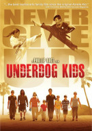 Underdog Kids Movie