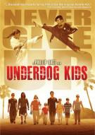 Underdog Kids Movie
