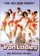 Iron Ladies, The Movie