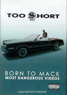 Too Short: Born To Mack - Most Dangerous Videos Movie
