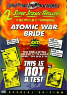 Atomic War Bride/ This Is Not A Test (Double Feature) Movie