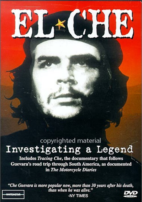 El Che: Investigating A Legend Movie