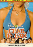 Club Dread: Unrated Version Movie