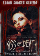 Blood Soaked Cinema: Kiss Of Death Movie