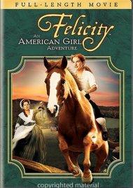 Felicity: An American Girl Adventure Movie