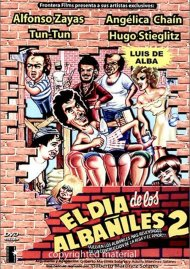 El Dia De Los Albaniles: Volume 2 Movie