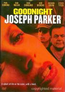 Goodnight Joseph Parker Movie