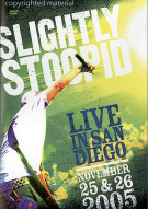 Slightly Stoopid: Live In San Diego Movie