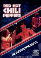 Red Hot Chili Peppers: In Performance Movie
