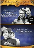 Coleccion Pedro Infante: Mexicanos Al Grito De Guerra / Las Mujeres De Mi General (Double Feature) Movie